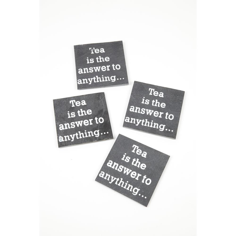 """""""Tea is the answer to anything"""" coasters"""