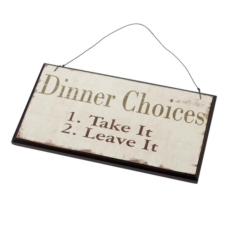 dinner-choices-take-or-leave-wooden-hanging-sign