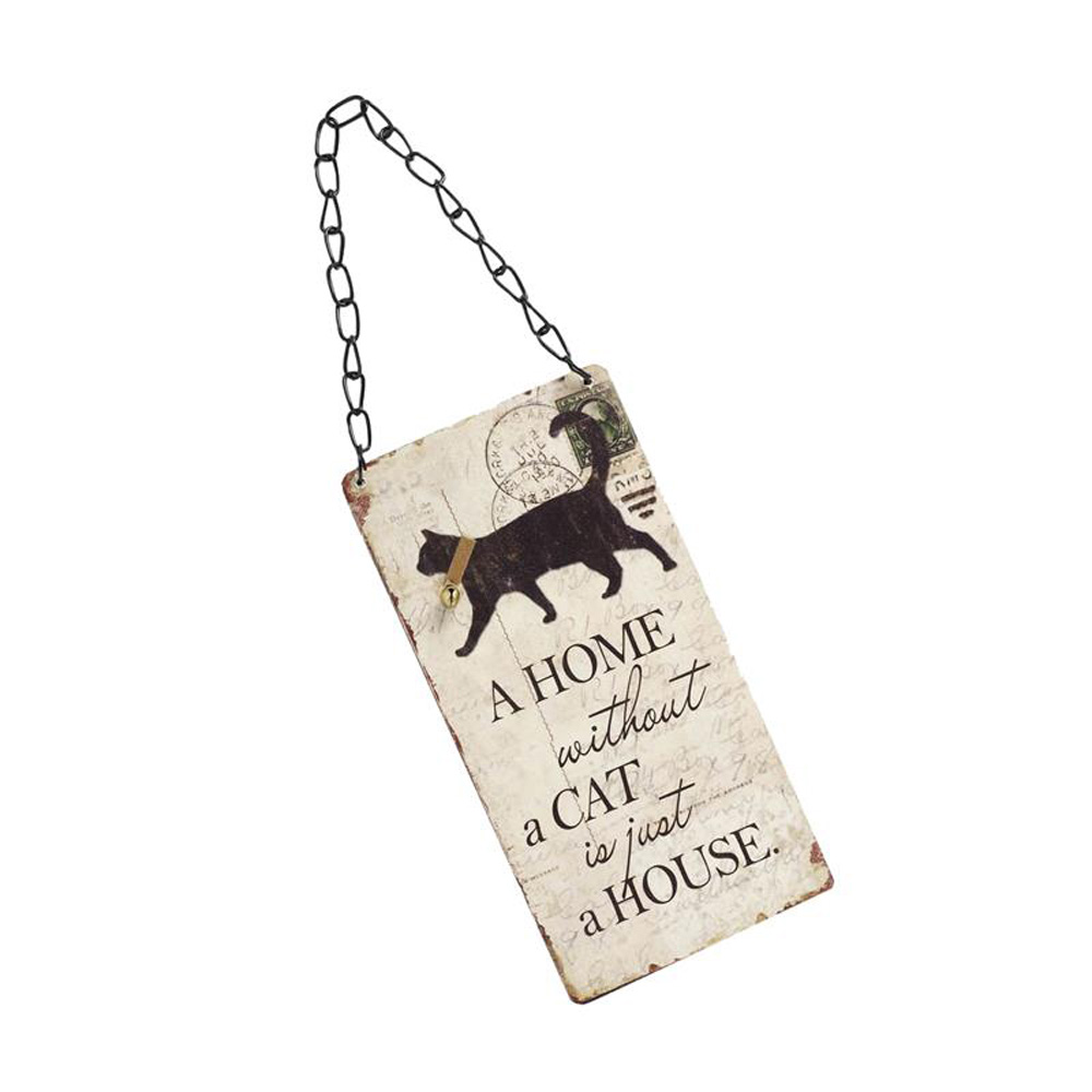 A Home Without A Cat is A House Wooden Hanging Sign