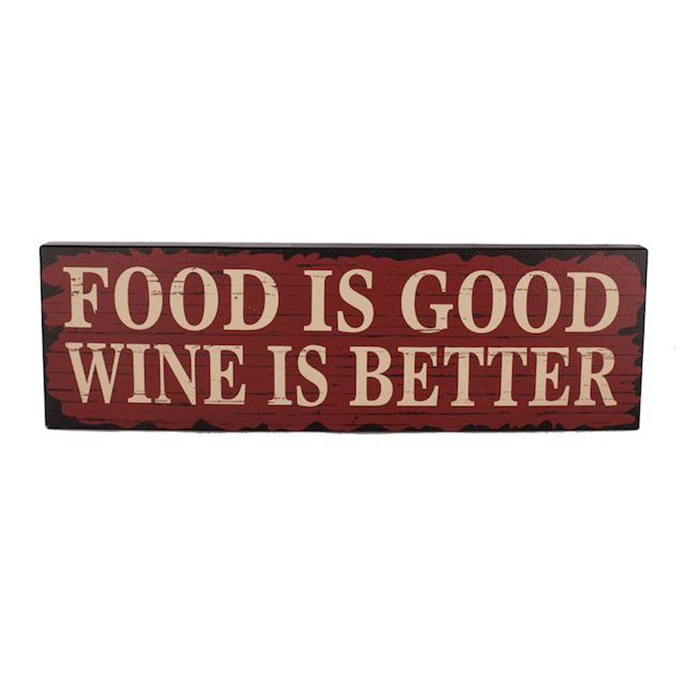 food is good wine is better wooden sign roman at home. Black Bedroom Furniture Sets. Home Design Ideas