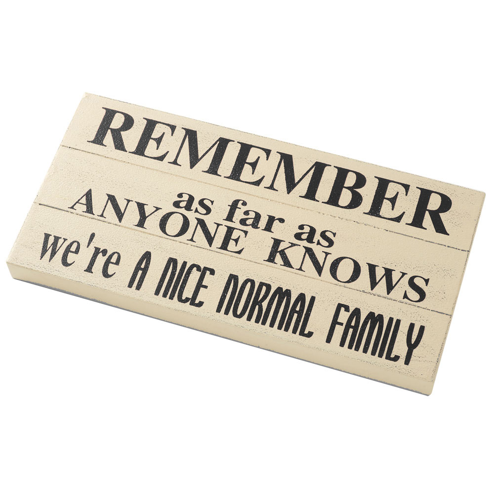 Nice Normal Family Wooden Sign