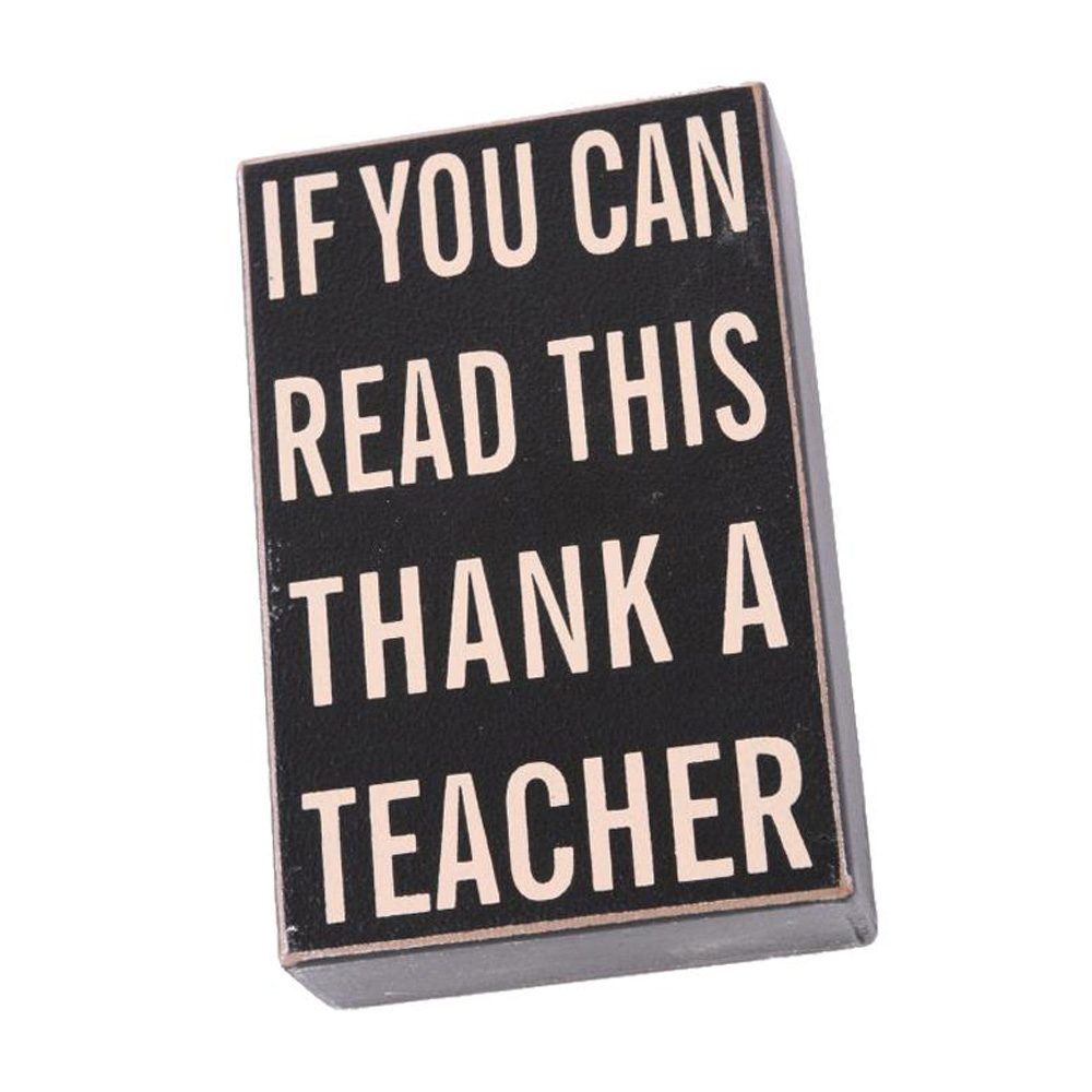 Thank a Teacher Wooden Block Sign